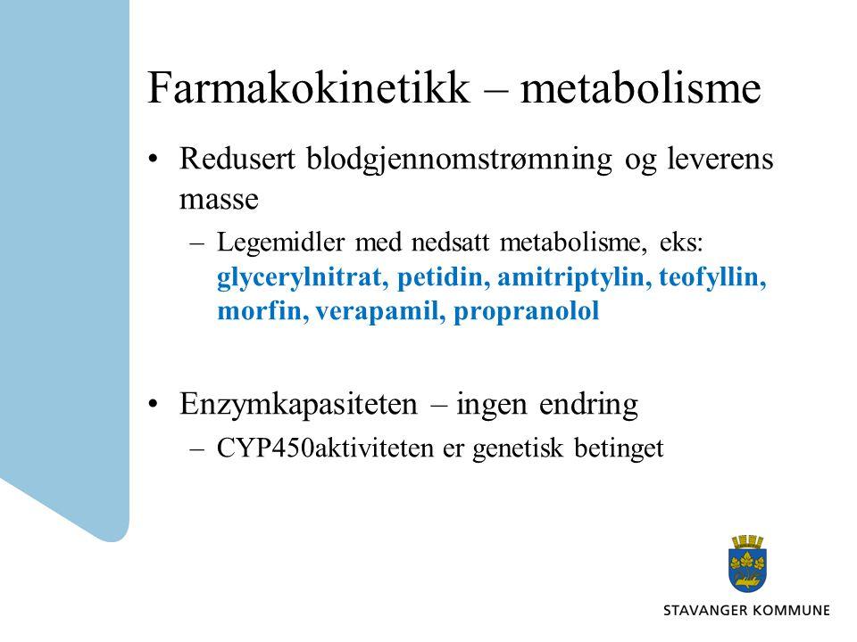 Farmakokinetikk – metabolisme