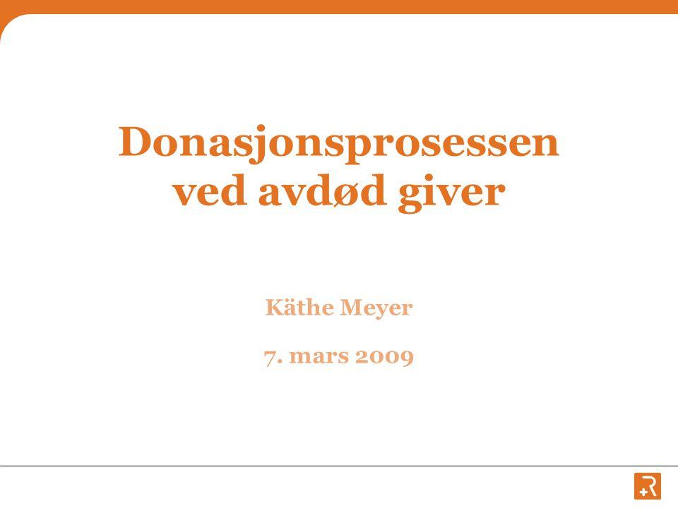 Donasjonsprosessen ved avdød giver
