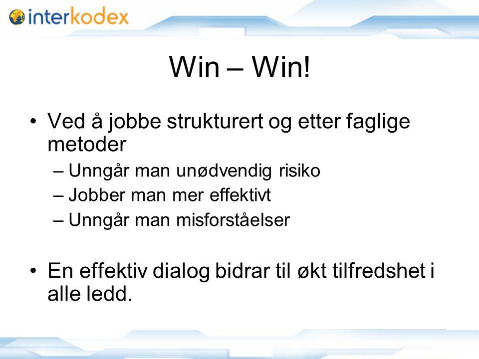 Win – Win! Ved å jobbe strukturert og etter faglige metoder
