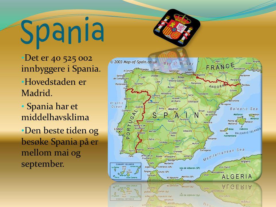 Spania Det er 40 525 002 innbyggere i Spania. Hovedstaden er Madrid.