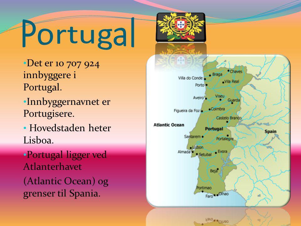 Portugal Det er 10 707 924 innbyggere i Portugal.