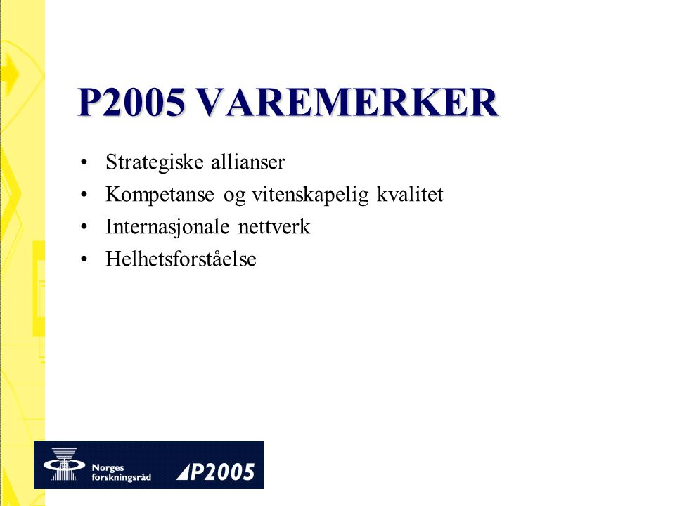 P2005 VAREMERKER Strategiske allianser