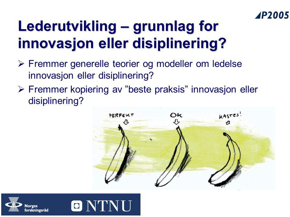 Lederutvikling – grunnlag for innovasjon eller disiplinering