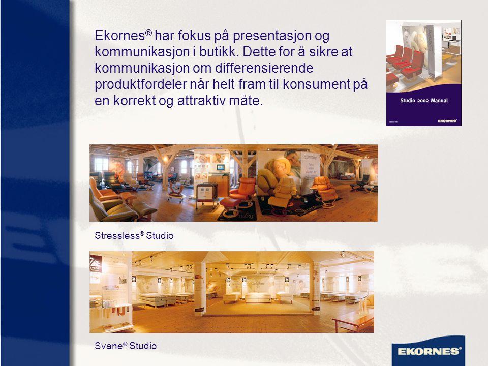 Ekornes® har fokus på presentasjon og kommunikasjon i butikk
