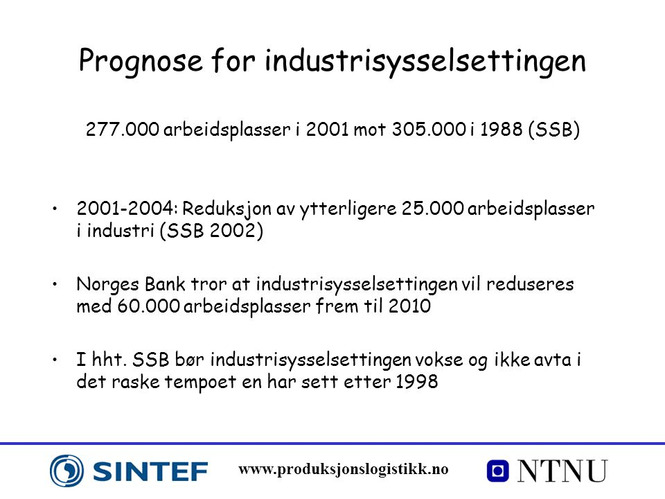 Prognose for industrisysselsettingen 277