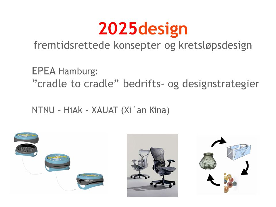 fremtidsrettede konsepter og kretsløpsdesign