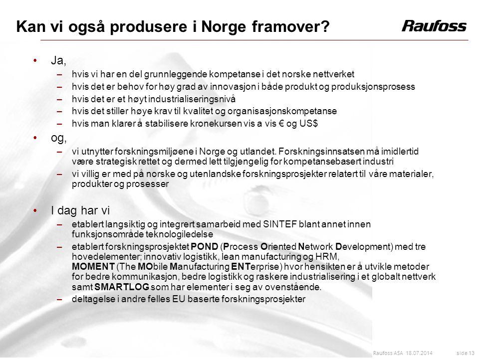 Kan vi også produsere i Norge framover