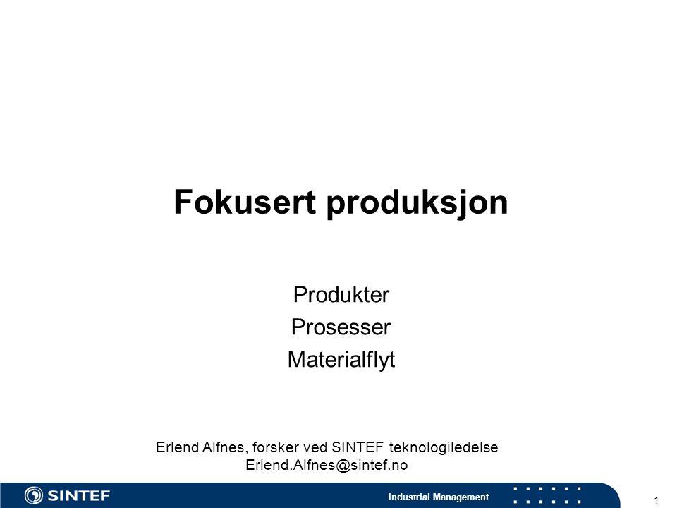 Produkter Prosesser Materialflyt