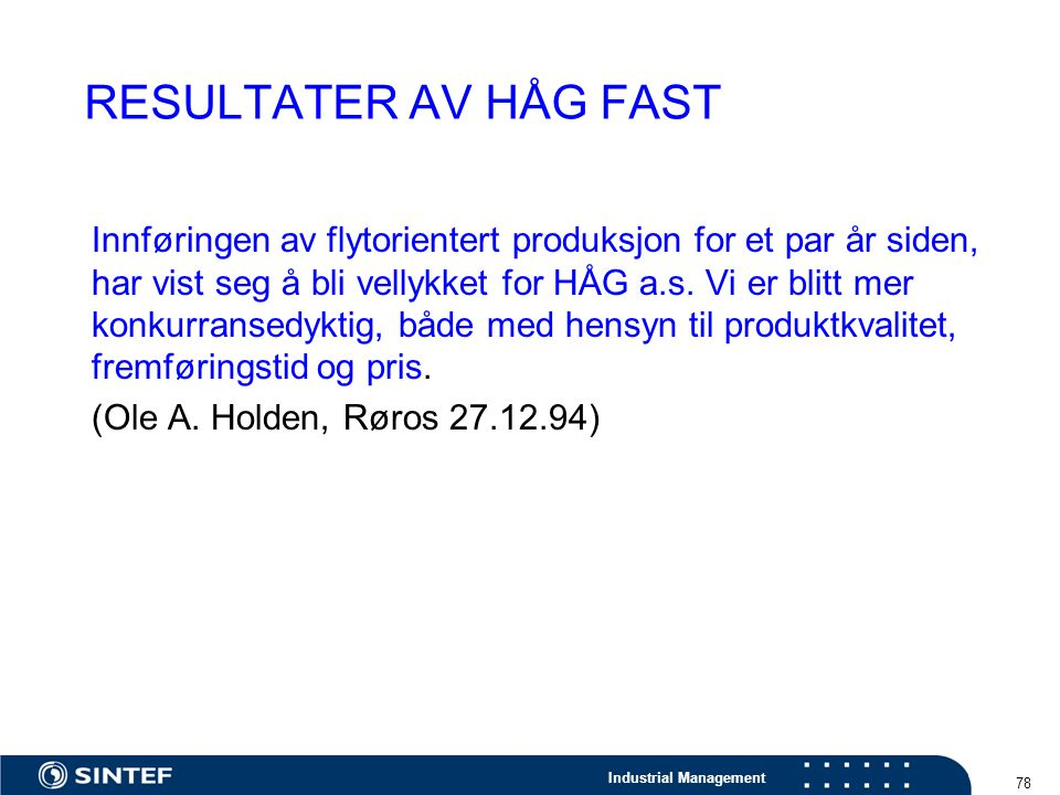 RESULTATER AV HÅG FAST