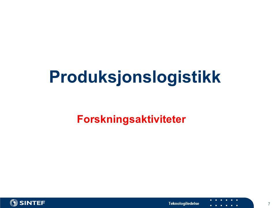 Produksjonslogistikk Forskningsaktiviteter