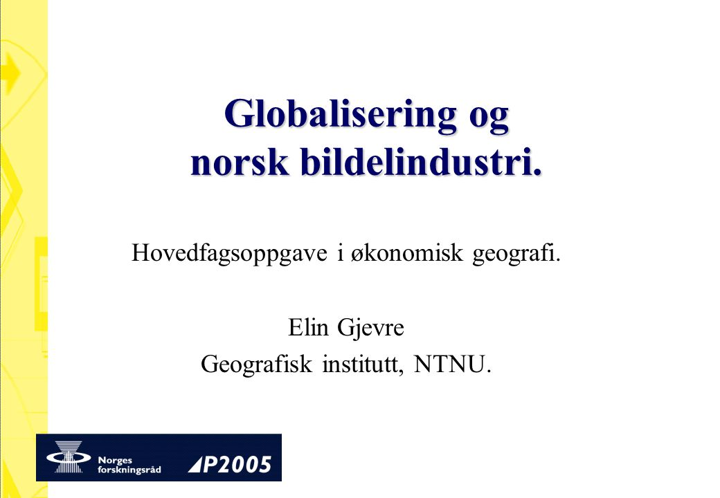 Globalisering og norsk bildelindustri.