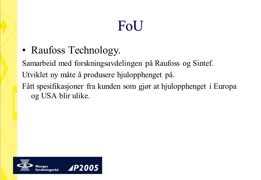 FoU Raufoss Technology.