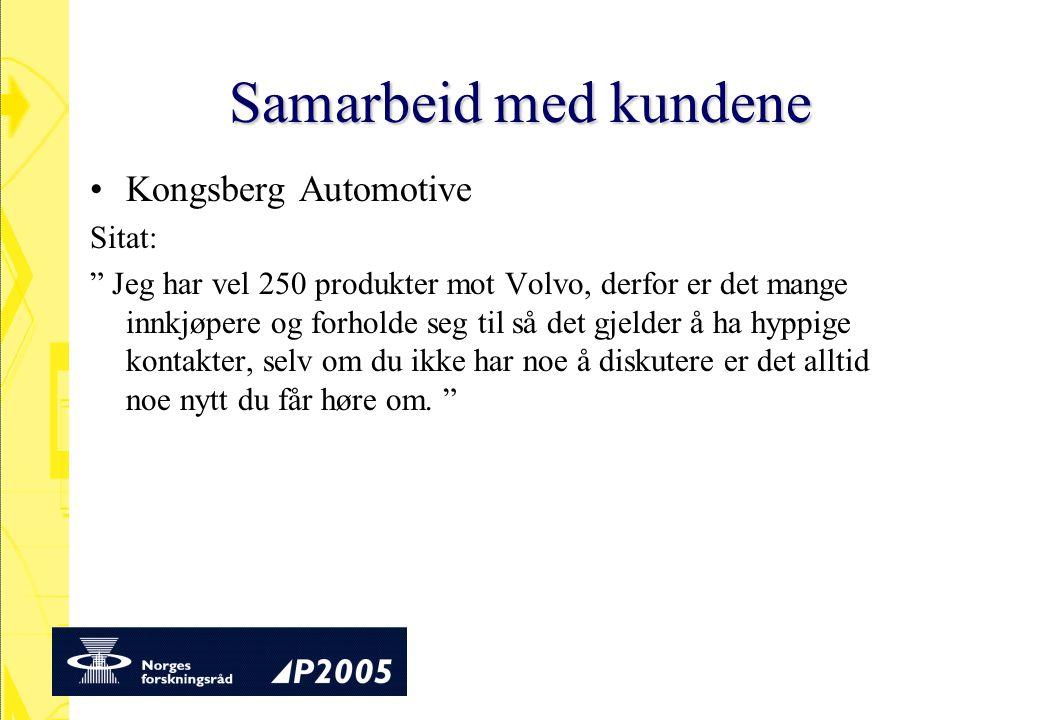 Samarbeid med kundene Kongsberg Automotive Sitat: