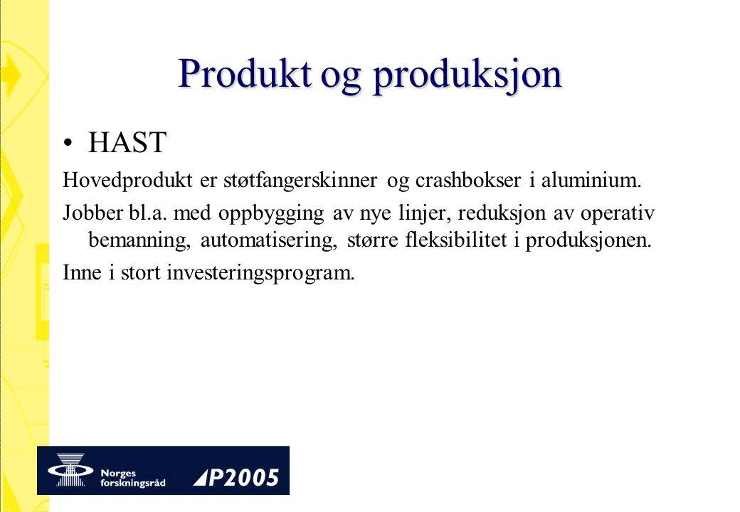 Produkt og produksjon HAST