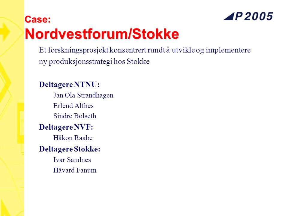 Case: Nordvestforum/Stokke