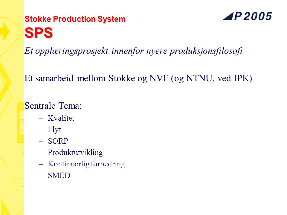 Stokke Production System SPS