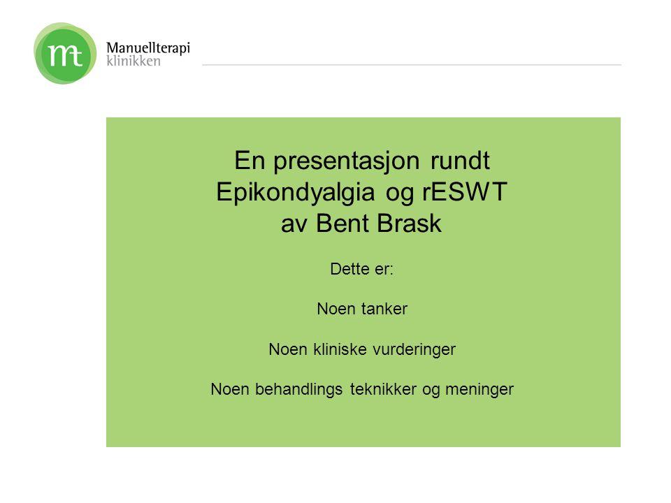 Epikondyalgia og rESWT av Bent Brask
