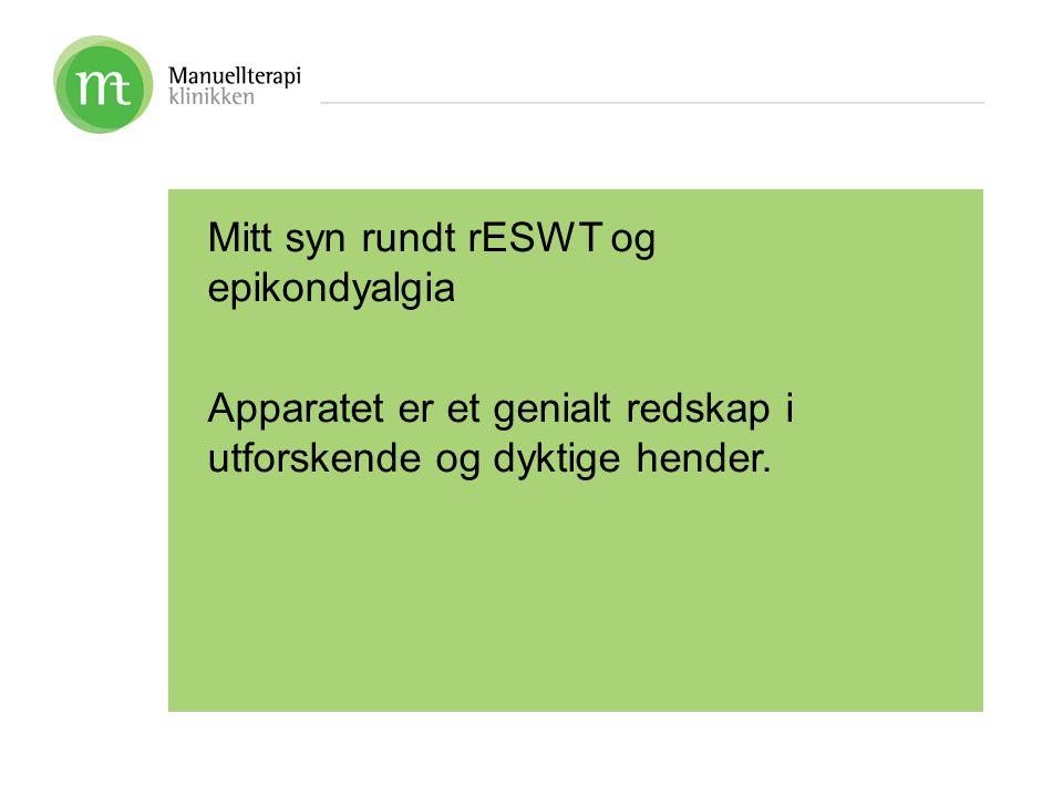 Mitt syn rundt rESWT og epikondyalgia