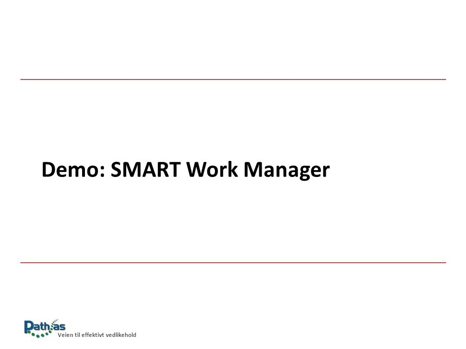 Demo: SMART Work Manager