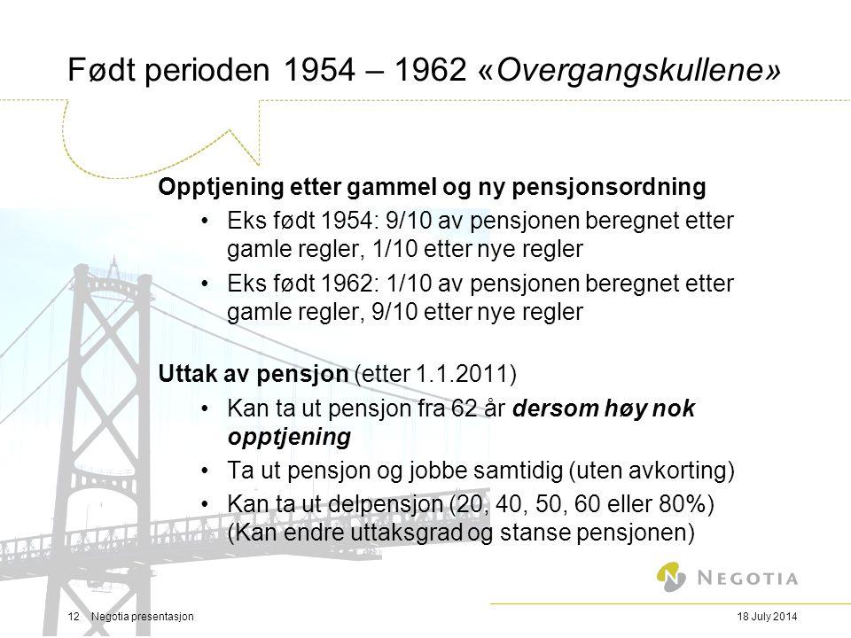Født perioden 1954 – 1962 «Overgangskullene»