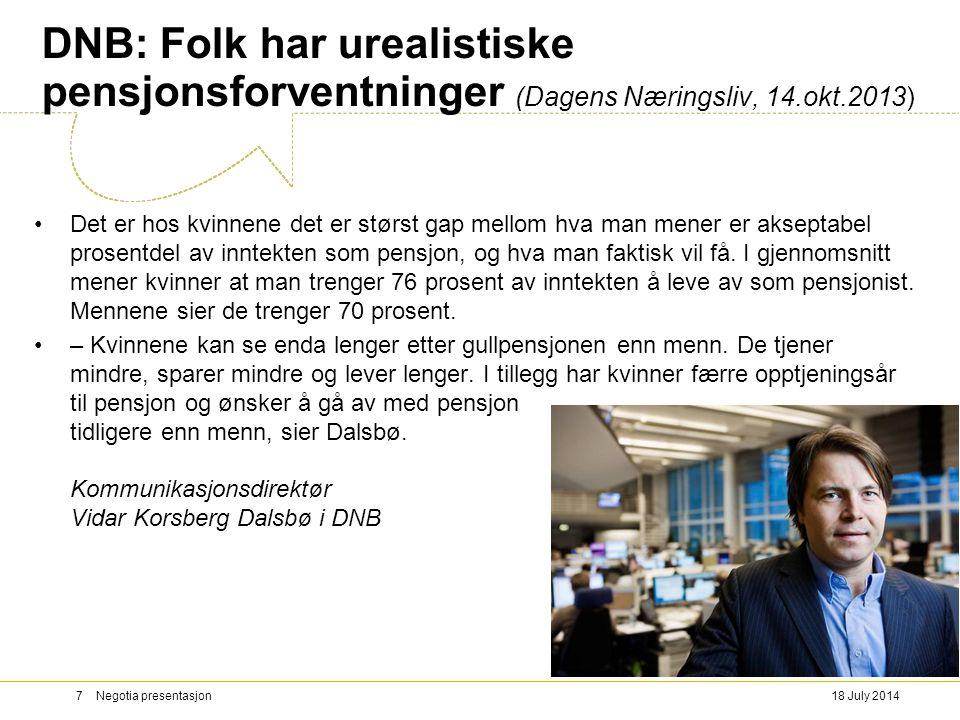 DNB: Folk har urealistiske pensjonsforventninger (Dagens Næringsliv, 14.okt.2013)