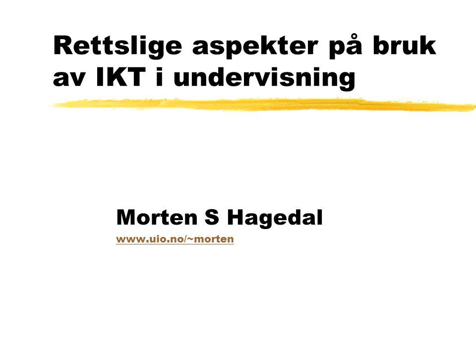 Rettslige aspekter på bruk av IKT i undervisning