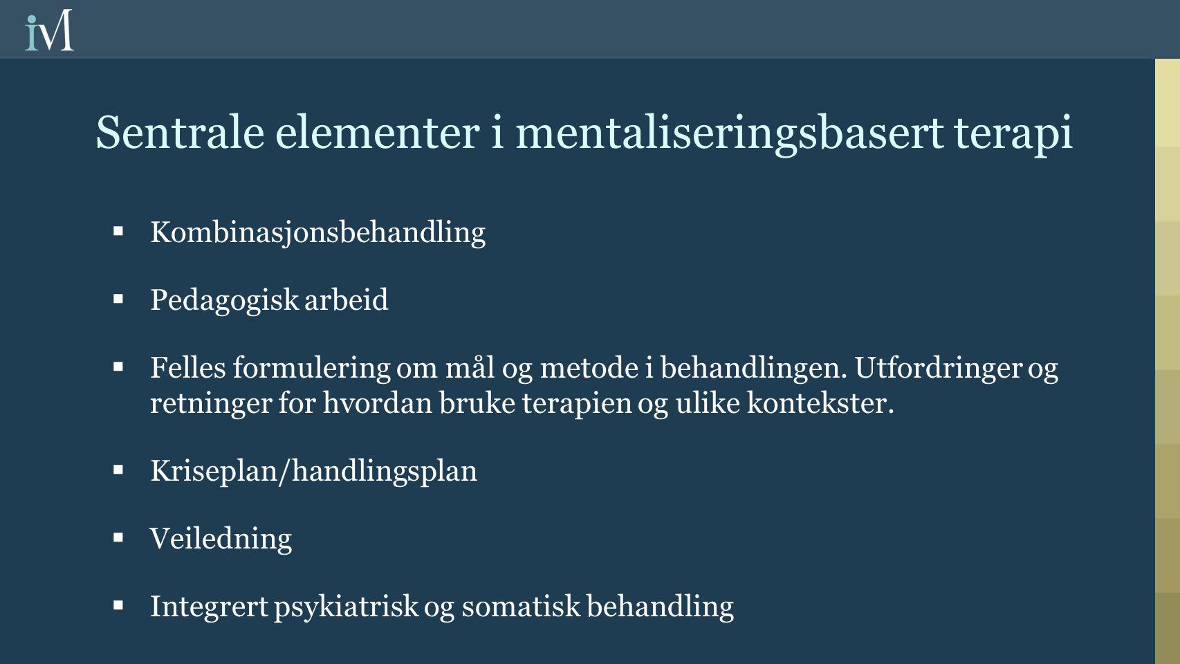 Sentrale elementer i mentaliseringsbasert terapi