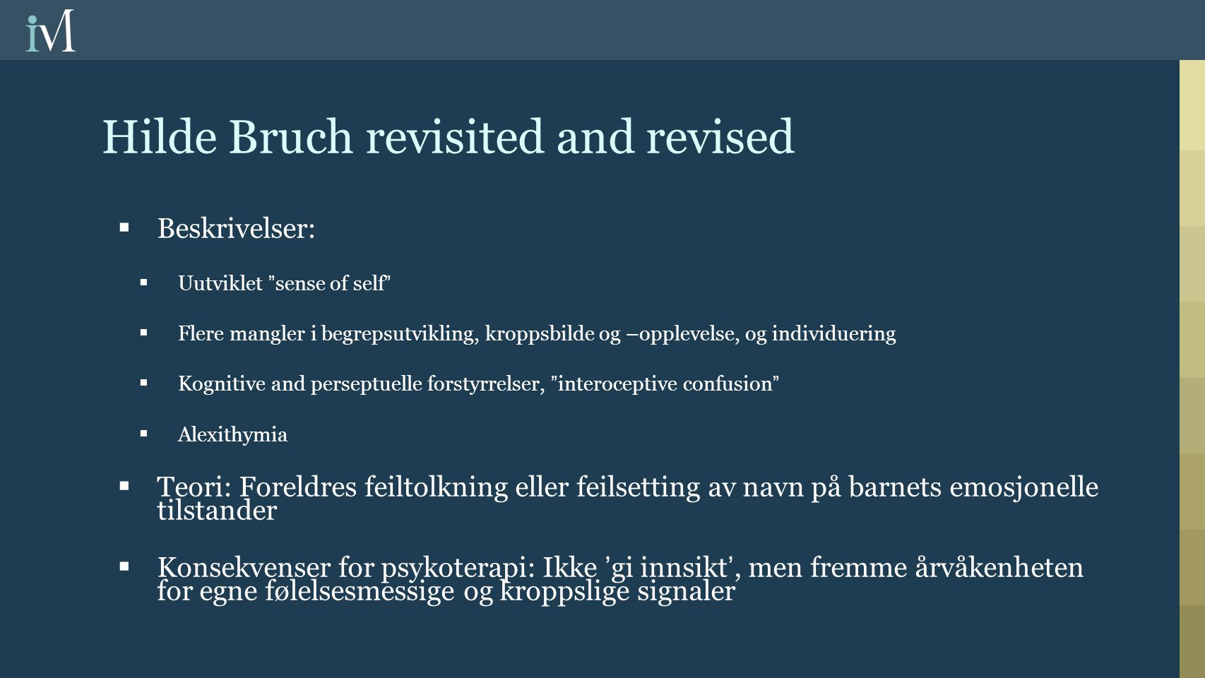 Hilde Bruch revisited and revised