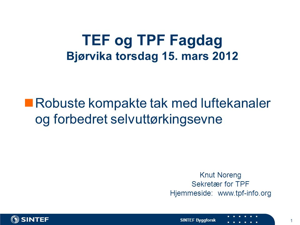 TEF og TPF Fagdag Bjørvika torsdag 15. mars 2012