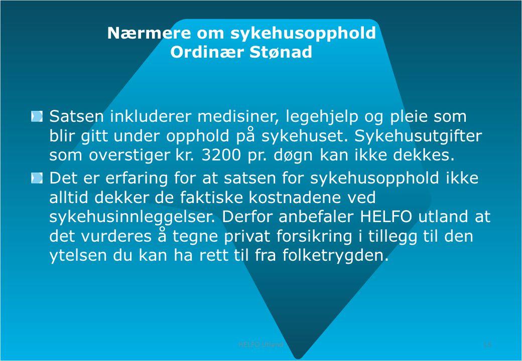 Nærmere om sykehusopphold Ordinær Stønad