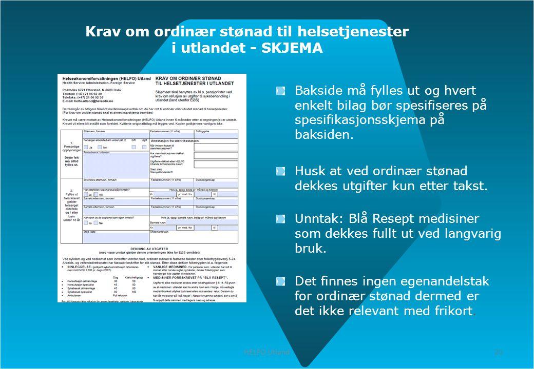Krav om ordinær stønad til helsetjenester i utlandet - SKJEMA