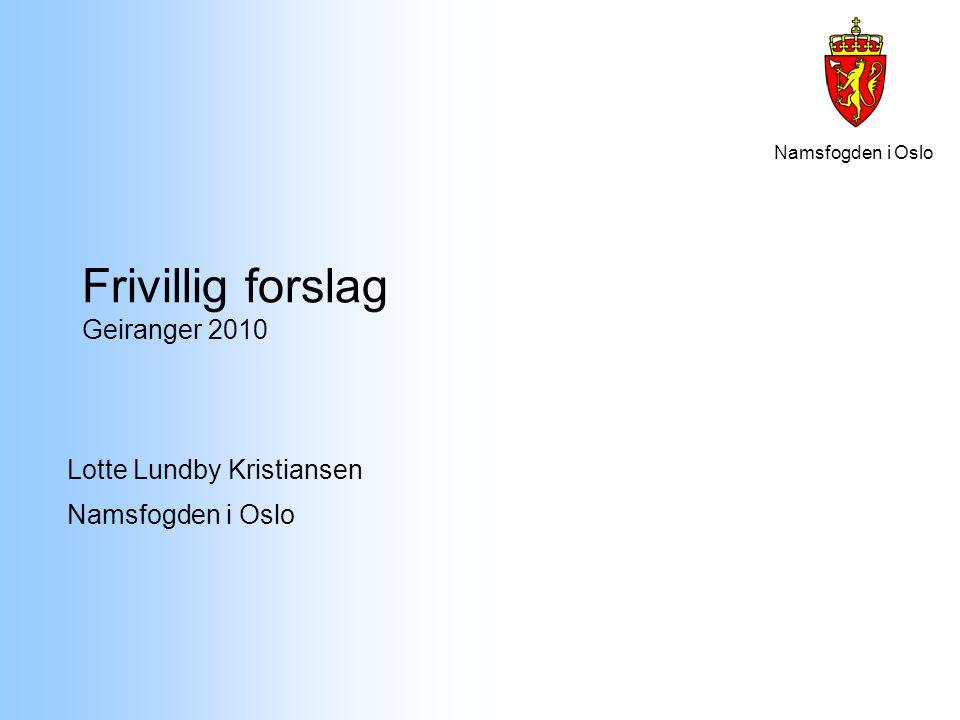 Frivillig forslag Geiranger 2010