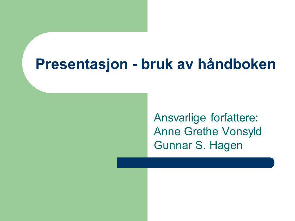 Presentasjon - bruk av håndboken