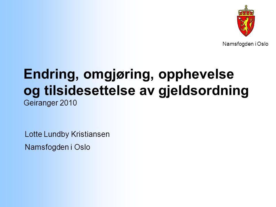 Lotte Lundby Kristiansen Namsfogden i Oslo