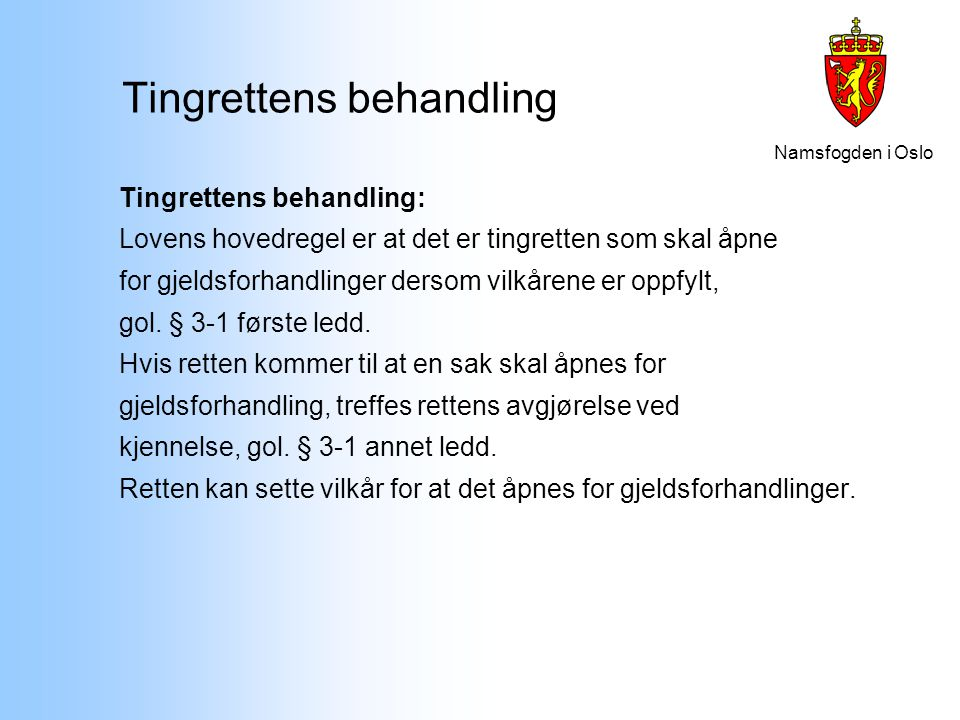 Tingrettens behandling