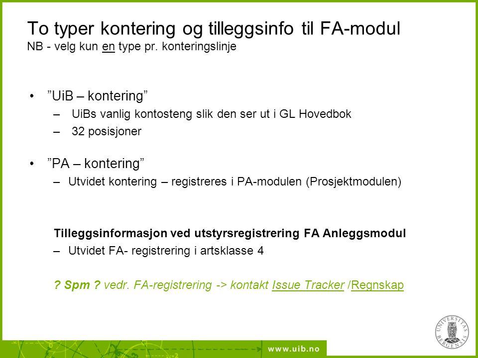 To typer kontering og tilleggsinfo til FA-modul NB - velg kun en type pr. konteringslinje