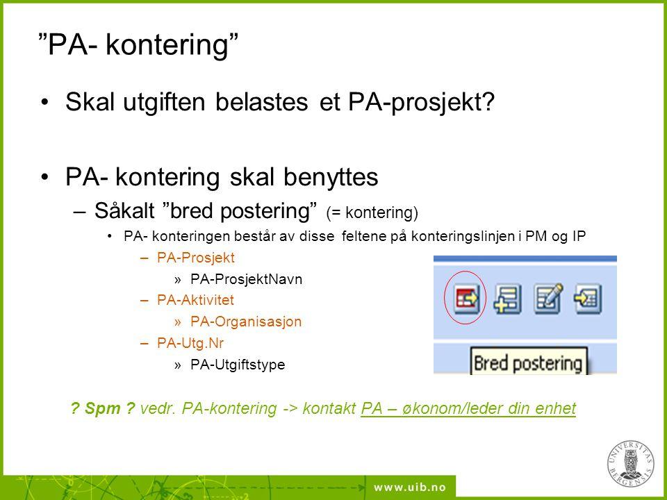 PA- kontering Skal utgiften belastes et PA-prosjekt