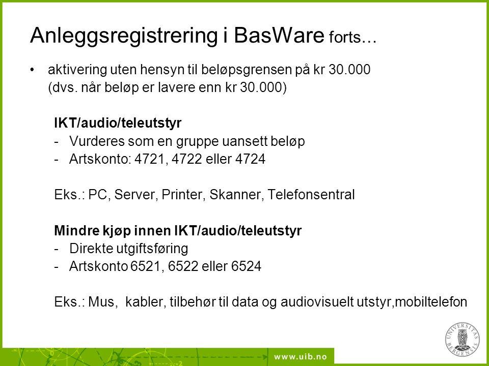 Anleggsregistrering i BasWare forts…