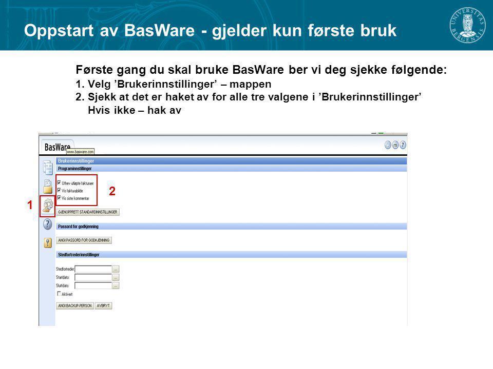Oppstart av BasWare - gjelder kun første bruk