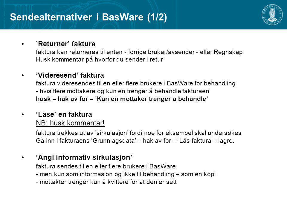 Sendealternativer i BasWare (1/2)