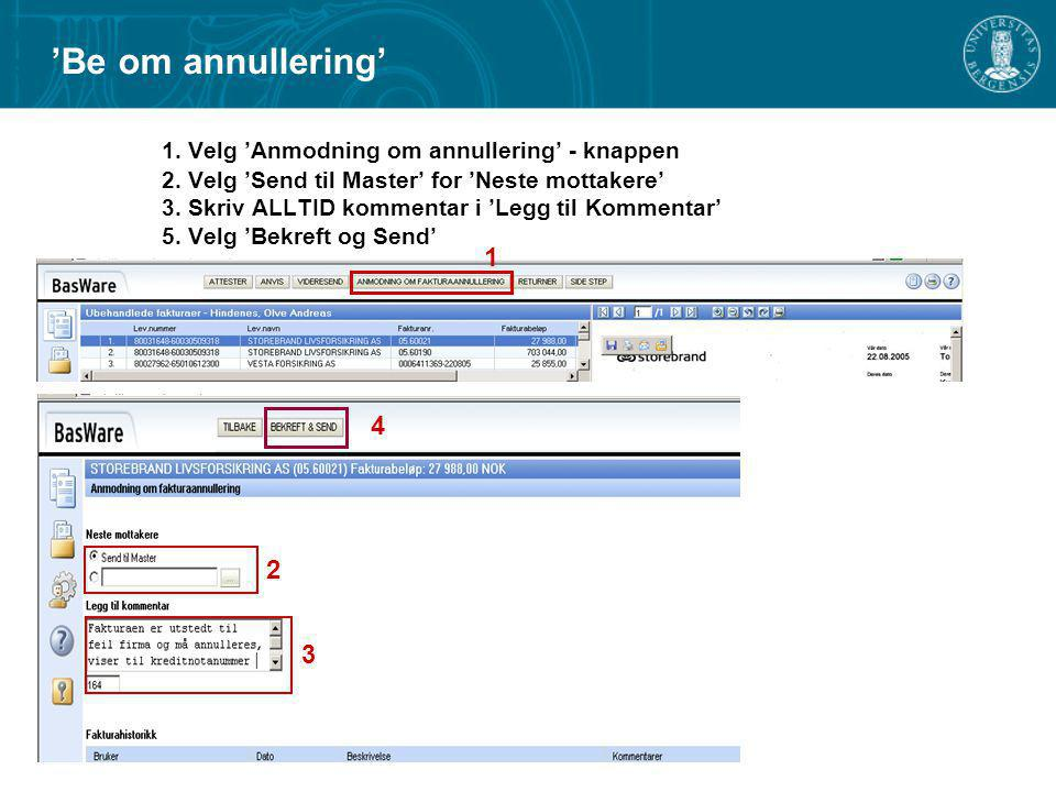 'Be om annullering'