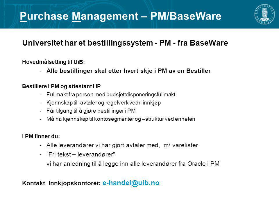 Purchase Management – PM/BaseWare