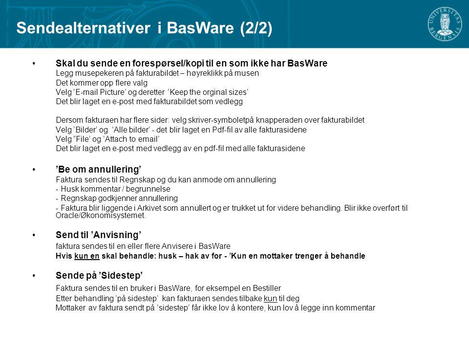 Sendealternativer i BasWare (2/2)