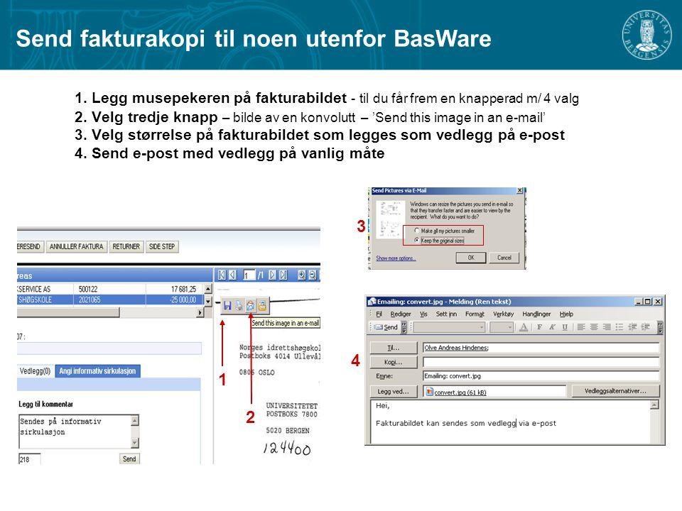 Send fakturakopi til noen utenfor BasWare
