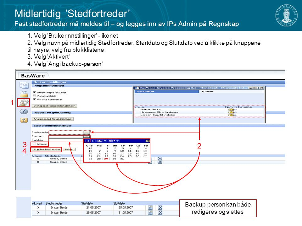 Backup-person kan både redigeres og slettes