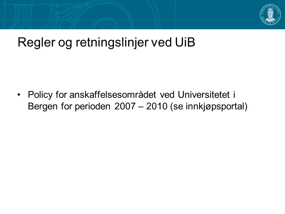 Regler og retningslinjer ved UiB