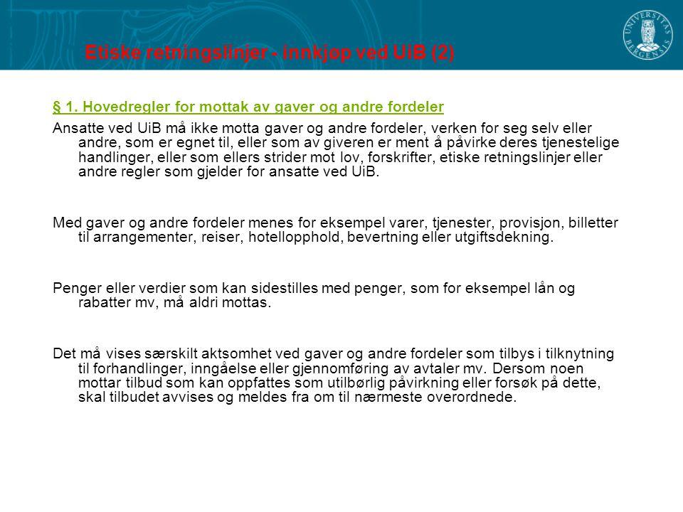 Etiske retningslinjer - innkjøp ved UiB (2)