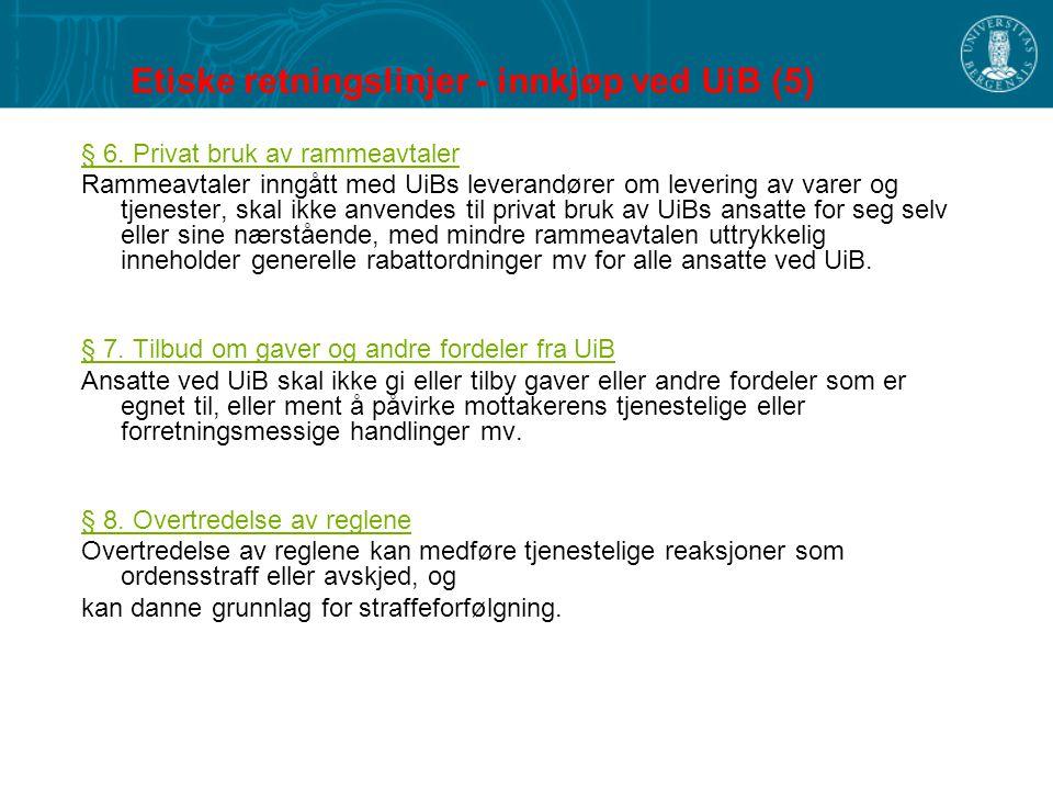 Etiske retningslinjer - innkjøp ved UiB (5)