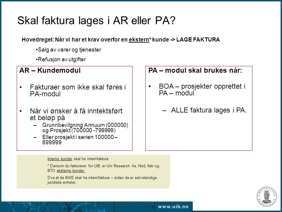 Skal faktura lages i AR eller PA