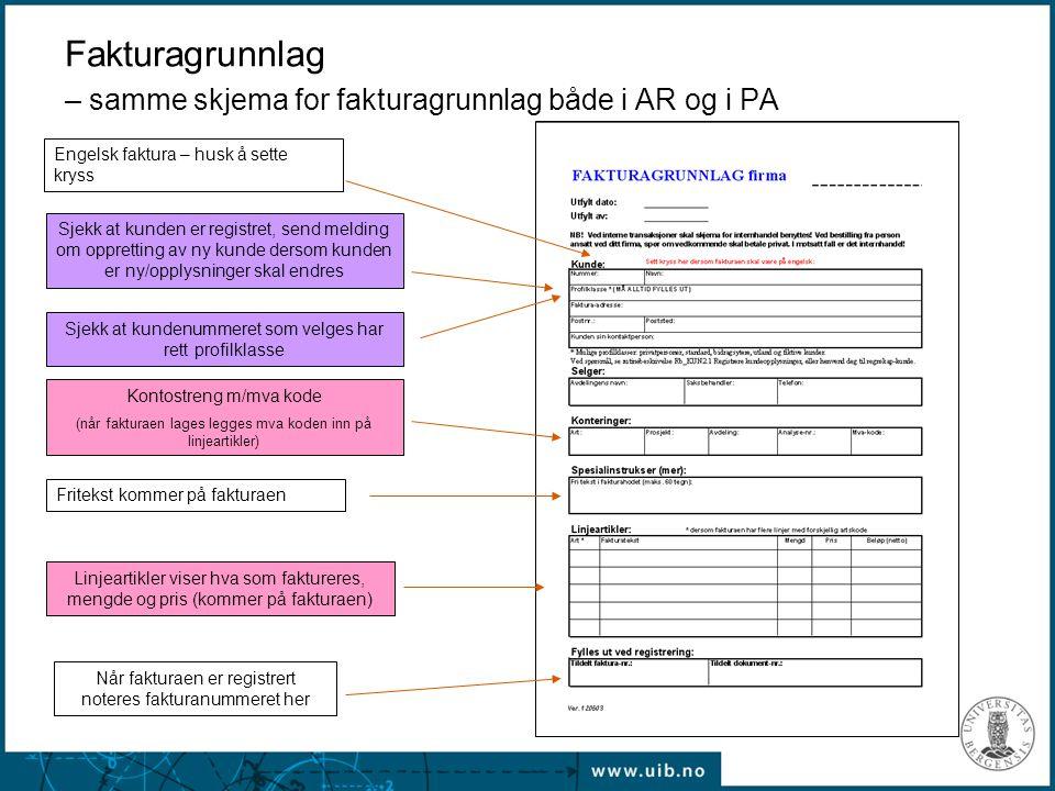 Fakturagrunnlag – samme skjema for fakturagrunnlag både i AR og i PA